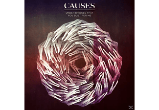Causes - Under Bridges That You Built For Me | CD