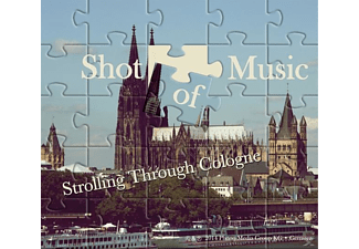 Shot Of Music - Strolling Through Cologne - (CD)