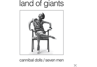 Land Of Giants - Cannibal Dolls/Seven Men - (Vinyl)