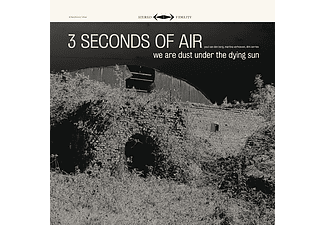Three Seconds of Air - We Are Dust Under The Dying Sun (CD)