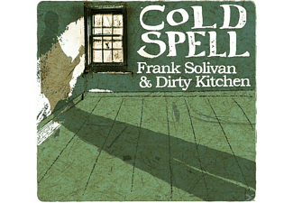 Frank Solivan & Dirty Kitchen - COLD SPELL - (CD)