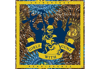 Chimurenga Renaissance - Girlz With Gunz (11 Track Ep) [EP (analog)]