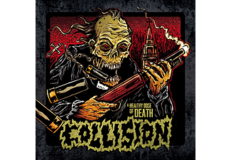 Collision - A Healthy Dose of Death (CD)