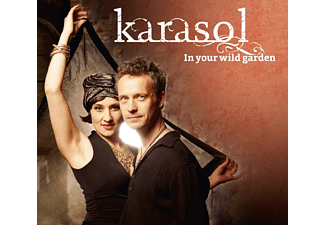 Karasol - In Your Wild Garden - (CD)