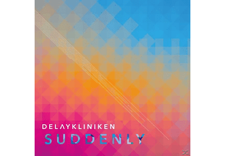 Delaykliniken - Suddenly - (CD)