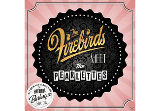 The Firebirds - The Firebirds Meet The Pearlettes - (CD)