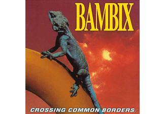 Bambix - CROSSING COMMON BORDERS (REISSUE) - (Vinyl)