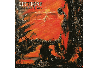 Dethrone - INCINERATE ALL! [CD]