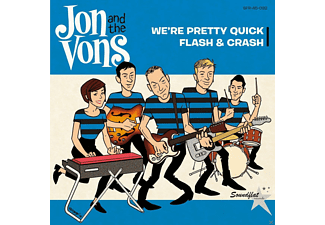 Jon And The Vons - We're Pretty Quick/Flash & Crash [Vinyl]
