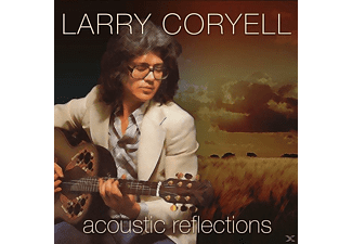 Larry Coryell - Acoustic Reflections - (CD)