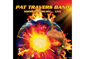 Pat Band Travers - Hooked On Music ... Live - (CD)