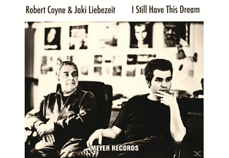 Robert Coyne, Jaki Liebezeit - I Still Have A Dream - (CD)