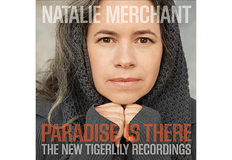 Natalie Merchant - Paradise Is There - The New Tigerlily Recordings (CD)