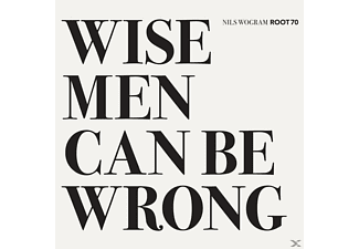 Nils Wogram, Jochen Rückert - Wise Men Can Be Wrong - (CD)