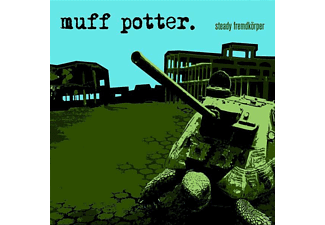 Muff Potter - Steady Fremdkörper - (CD)
