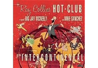 Ray Collins' Hot-club - Goes Intercontinental - (CD)