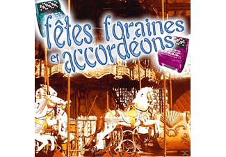 VARIOUS - Fetes Foraines & Accordeons - (CD)