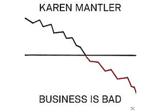 Karen Mantler - Business Is Bad - (CD)