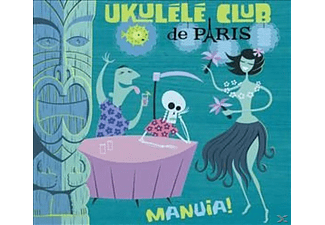Ukulélé Club De Paris - Manuia! - (CD)