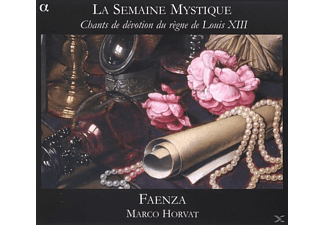 Faenza & Marco Horvat - Le Semaine Mystique - Chants De Devotion Du Regne De Louis X - (CD)