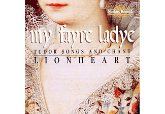 Lionheart - My Fayre Lady/Tudor Songs - (CD)