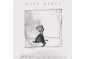 Have Mercy - The Earth Pushed Back - (Vinyl)