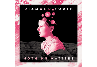 Diamond Youth - Nothing Matters (Color) - (Vinyl)