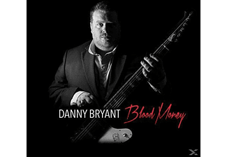 Danny Bryant - Blood Money - (CD)