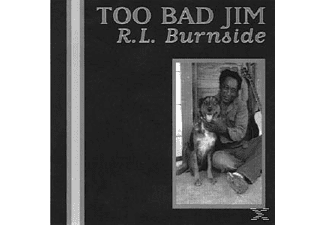 R.L. Burnside - Too Bad Jim - (CD)