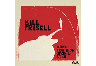 Bill Frisell - When You Wish Upon a Star - (CD)