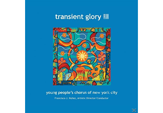 F.J./Young People's Chorus of NYC Nunez - Transient Glory III - (CD)