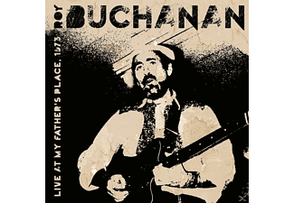 Roy Buchanan - Live At My Fathers Place,1973 - (CD)