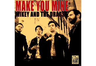 Mikey And The Drags - Make You Mine - (Vinyl)