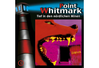 - Point Whitmark 05: Tief in den nördlichen Minen - (CD)
