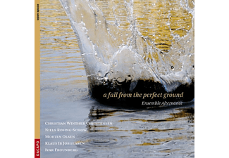 Ensemble Alternance - A Fall From The Perfect Ground - (CD)
