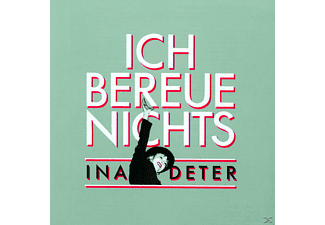 Deter Ina Band, Ina Deter - Ich Bereue Nichts - (CD)