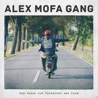 Alex Mofa Gang - Die Reise zum Mittelmaß der Erde [LP + Bonus-CD] jetztbilligerkaufen