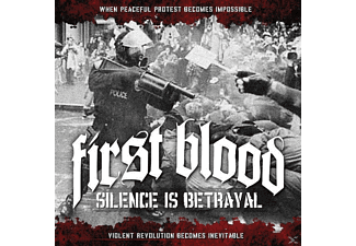 First Blood - Silence Is Betrayal - (CD)