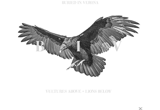 Buried In Verona - Vultures Above, Lions Below - (CD)