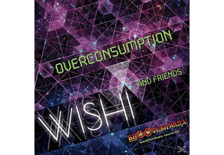 Wishi And Friends - Overconsumption - (CD)