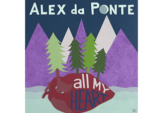 Alex Da Ponte - All My Heart - (CD)