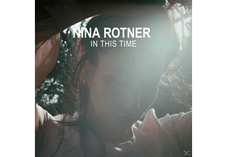 Nina Rotner - In This Time [CD]