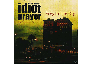 Vic Dumonte's Idiot Prayers - Prey For The City - (Vinyl)