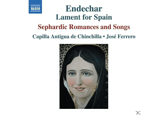 Jose Capilla Antigua De Chinchilla & Ferrero - Endechar: Lament For Spain - (CD)