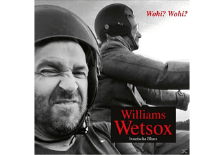 Williams Wetsox - Wohi? Wohi? - (CD)