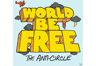 World Be Free - The Anti-Circle - (LP + Download)