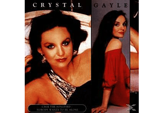 Crystal Gayle - Cage The Songbird/ Nobody Wants - (CD)