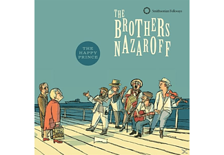 The Brothers Nazaroff - The Happy Prince - (CD)