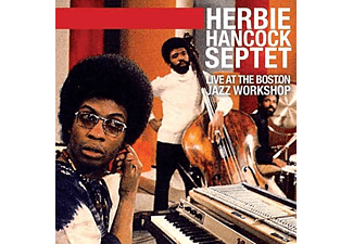 Herbie Hancock Septet - Live At The Boston Jazz Workshop - (CD)