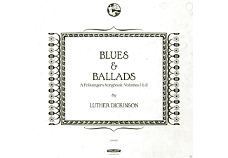 Luther Dickinson - Blues & Ballads (A Folksingers Songbook) Vol.1 &Ii - (CD)